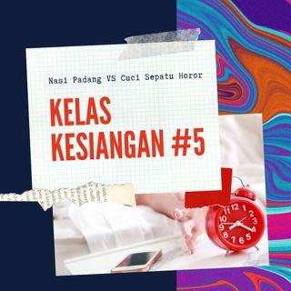 Nasi Padang vs Cuci Sepatu Horor - #KelasKesiangan 5