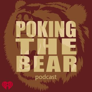 Poking The Bear Podcast