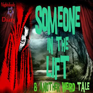 Someone in the Lift and Another Weird Tale   Podcast