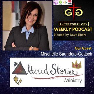 Mischelle Saunders-Gottsch Altered Stories