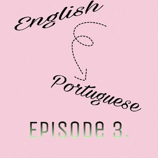 Episode 3 - Foreign Words, Cultures, And The Change That English Language Brings.