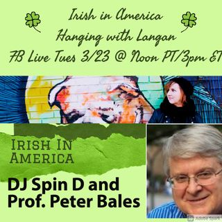 Irish in America: Prof. Peter Bales and DJ Fiona Walsh