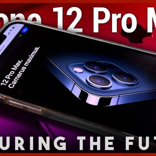 iPhone 12 Pro Max - Apple's Picturing the Future