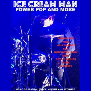 Ice Cream Man Power Pop and More #317