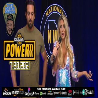 NWA POWERRR Ep 35 (7/6/21): Champions Series Debuts! No matches & Overwhelming! | The RCWR Show 7/20/21
