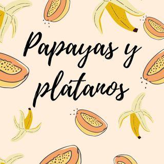 09. Papayas y plátanos - (Feminist Bonus)