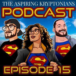 Ep #15 - Superman & Lois Ep 12, Action Comics Annual, Justice League Infinity #1 & Batman: The Long Halloween P1