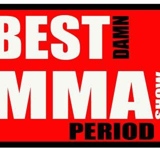 Best Damn MMA Show Episode 22