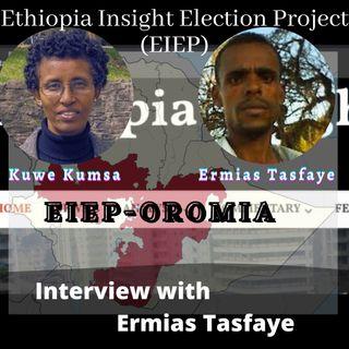 EIEP Oromia: Interview with Ermias Tasfaye