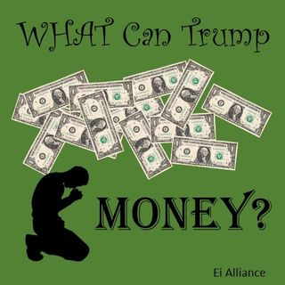 What Can Trump Money?