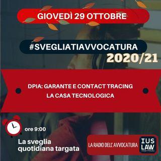 DPIA: GARANTE ED CONTACT TRACING – LA CASA TECNOLOGICA – #SVEGLIATIAVVOCATURA