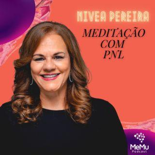 Apresentação Meditação com PNL - Nivea Pereira