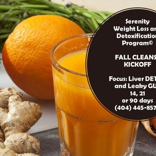 Leaky GUT and Liver Cleanse : Serenity's Fall Kick-Off