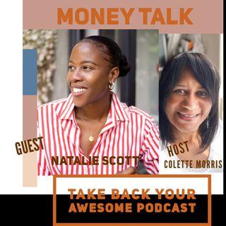 Ep 2/Season 1 Money Mindset with Guest Natalie Scott