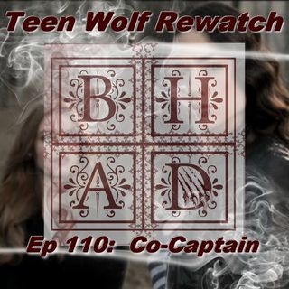 TEEN WOLF REWATCH 110 -Co-Captain LIVE!