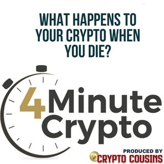 What Happens to Your Crypto When You Die?
