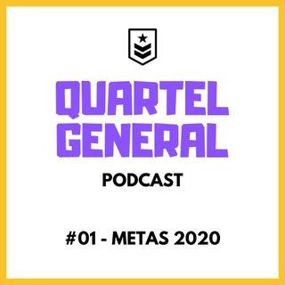 Quartel General #01 - METAS 2020