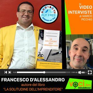 """FRANCESCO D'ALESSANDRO e """"LA SOLITUDINE DELL'IMPRENDITORE"""" su VOCI.fm - clicca PLAY e ascolta l'intervista"""