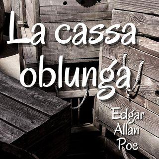 La cassa oblunga - Edgar Allan Poe