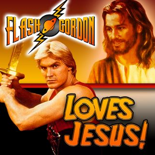 Flash Gordon Loves Jesus (and other observations)