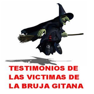 VICTIMAS DE LA BRUJA GITANA