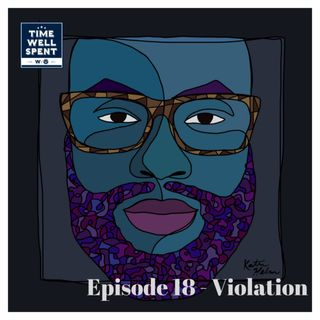 Episode 18 - Violation