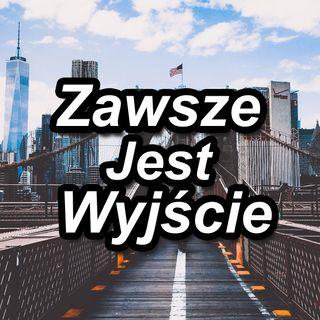 Zawsze Jest Wyjscie (Polish)
