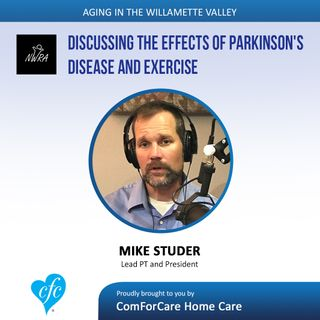 7/25/17: Mike Studer with Northwest Rehabilitation Associates | Discussing the effects of Parkinson's Disease and Exercise.