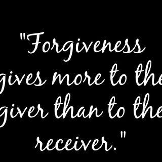Forgiveness!!!