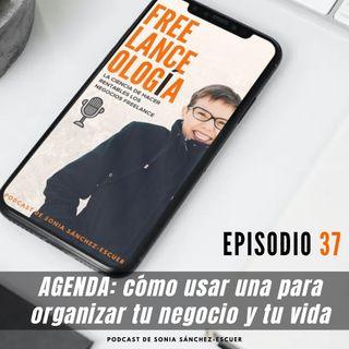 Agenda: Cómo usar una para organizar tu negocio y tu vida S3E37