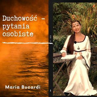 Duchowość - pytania osobiste do Marii Bucardi