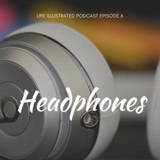 EPISODE 6 Headphones
