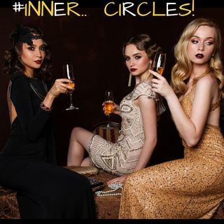 #INNER CIRCLES!