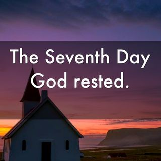 What did God do on the seventh day of creation?