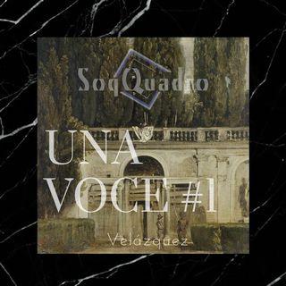 Una Voce #1 - Il giardino di Velàzquez