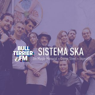 #SistemaSka 072 - Ska Im-per-di-ble