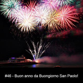 #46 - Buon anno da Buongiorno San Paolo!