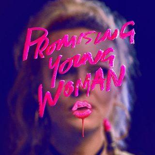 Promising Young Woman recensione del film candidato agli Oscar