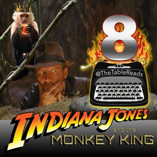 99 - Indiana Jones and the Monkey King, Part 8 FINALE