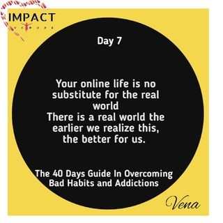Day 7- Dream Killers : The Online Life