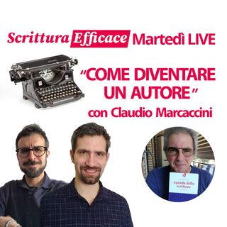 Come diventare un autore - con Claudio Marcaccini