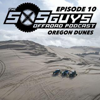 Episode 10: Oregon Dunes