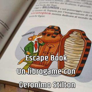 Escape Book - Un librogame con Geronimo Stilton