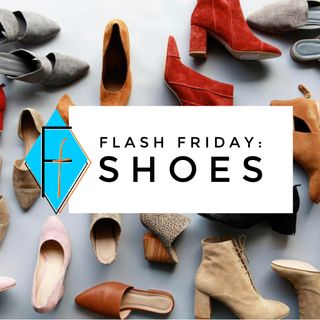 Flash Friday 007: Shoes