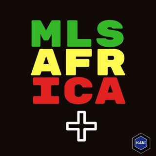 MLS Africa Plus CAN 2019 Capsule #19