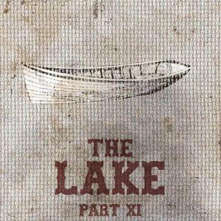 The Feeding - Part XI - The Lake