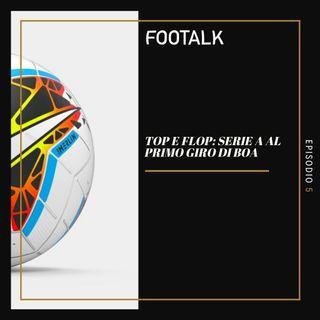Ep. 5 - Top e Flop: Serie A al primo giro di boa
