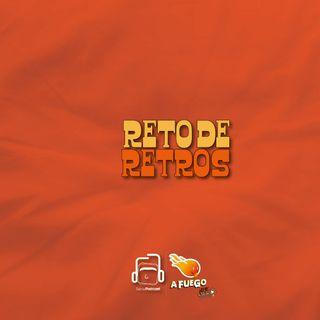 RETO DE RETROS 🔥🔥🔥🔥