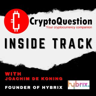 Inside Track with Joachim de Koning Founder of Hybrix