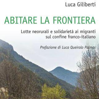 Luca Giliberti - Val Roja, la frontiera franco-italiana